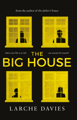 The Big House by Larche Davies