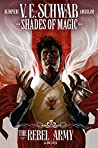 The Rebel Army #1 (Shades of Magic Graphic Novels #9)