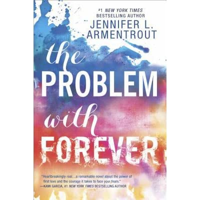 The Problem with Forever by Jennifer L  Armentrout