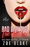 Bad Babygirl: The Hacker (Bad Babygirls, #0.5)