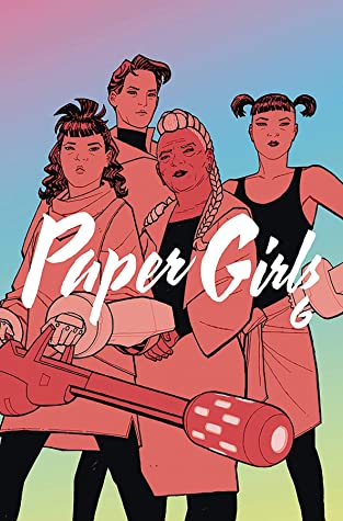 Paper Girls, Vol. 6 by Brian K. Vaughan