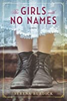 The Girls with No Names: A Novel