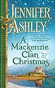 A Mackenzie Clan Christmas: A Mackenzie Yuletide/A Mackenzie Clan Gathering