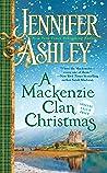 A Mackenzie Clan Christmas: A Mackenzie Yuletide/A Mackenzie Clan Gathering (Mackenzies & McBrides, #8.5 & 11.5)