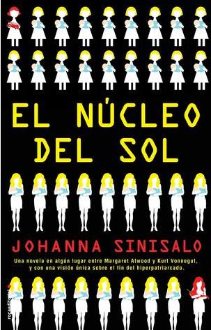 El núcleo del sol by Johanna Sinisalo