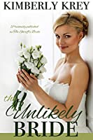 The Unlikely Bride (Cobble Creek Small Town Romance Book 1)
