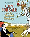 Caps for Sale and the Mindful Monkeys (Caps for Sale)
