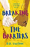 Breaking the Barriers (Breakin' in the 80s #2)