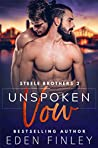 Unspoken Vow by Eden Finley
