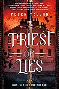 Priest of Lies (War for the Rose Throne, #2)