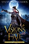 Visions of Fate (The Venatrix Chronicles, #2) audiobook download free