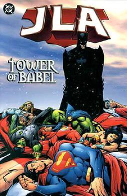 JLA, Vol  7: Tower of Babel by Mark Waid