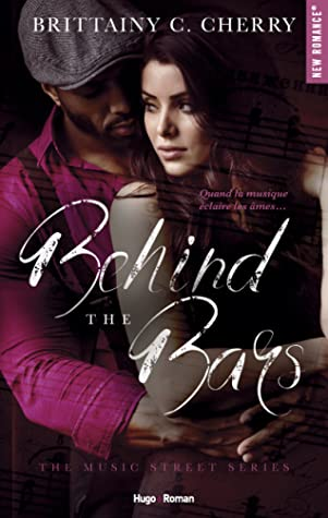 Behind the Bars (Music Street, #1)