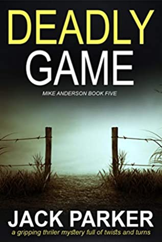 Deadly Game (Mike Anderson Book 5) ebook review