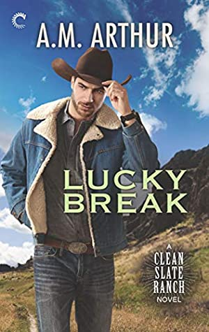 Lucky Break (Clean Slate Ranch, #4)
