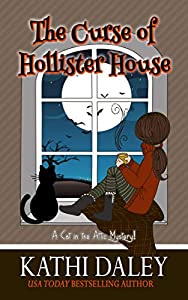 The Curse of Hollister House (A Cat in the Attic Book 1)