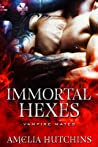 Immortal Hexes (Vampire Mates #1)