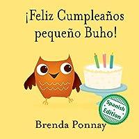 ¡Feliz Cumpleaños pequeño Buho! (Xist Kids Spanish Books)
