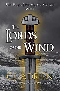 The Lords of the Wind  (The Saga of Hasting the Avenger, #1)