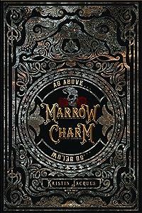 Marrow Charm (The Gate Cycle, #1)