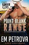 Point Blank Range (Ranger Ops, #3)
