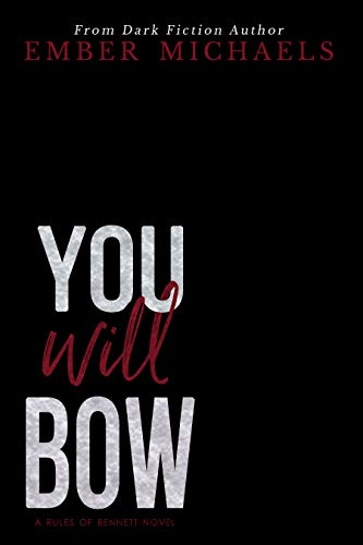 You Will Bow  - Ember Michaels