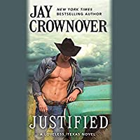 Justified / It's All About That Cowboy (Loveless, Texas #1)