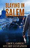 Slaying in Salem: Capital City Murders Book #2