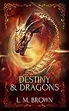 Destiny & Dragons (Gay Ever After, #3)