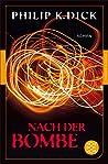 Nach der Bombe: Roman (Fischer Klassik Plus)