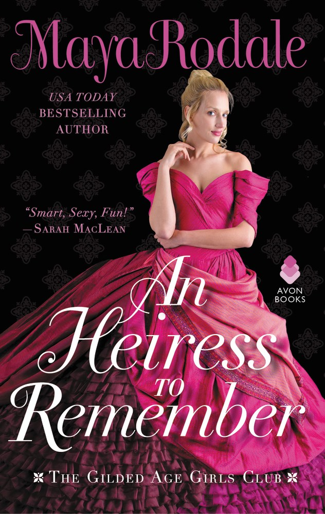 An Heiress to Remember Maya Rodale