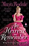 An Heiress to Remember (The Gilded Age Girls Club, #3)