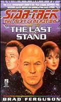 The Last Stand (Star Trek: The Next Generation #37)