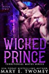 Wicked Prince (Territorial Mates #2)