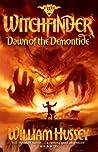 Dawn of the Demontide (Witchfinder, #1)
