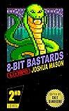 8-Bit Bastards: Level Two (8-Bit Bastards, #2)