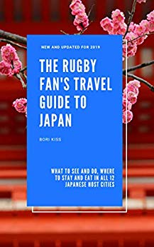 The Rugby Fan's Travel Guide to Japan