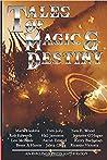 Tales of Magic and Destiny