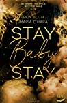 Stay Baby Stay (Mason & Emilia, #3)