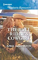 The Bull Rider's Cowgirl (Men of Raintree Ranch, #3)