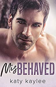 Misbehaved (Brother's Best Friend, #4)