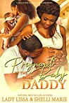 Pregnant by the Same Baby Daddy