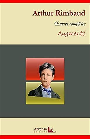 Arthur Rimbaud Oeuvres Complètes Et Annexes Annotées