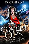 Covert Ops (Federal Agents of Magic, #5)