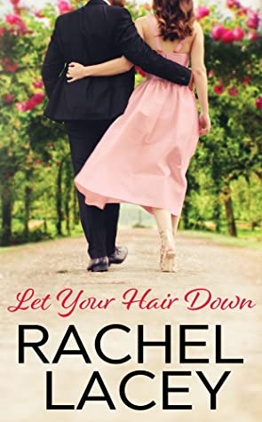 Let Your Hair Down (Almost Royal #3)