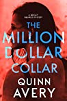 The Million Dollar Collar (A Bexley Squires Mystery #2)