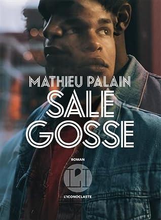 Sale gosse by Mathieu Palain