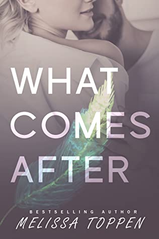 What Comes After (Ten Hours, #2)