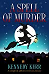 A Spell of Murder (A Lost Maidens Loch Mystery #1)