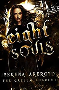 Eight Souls (The Caelum Academy Trilogy #2)